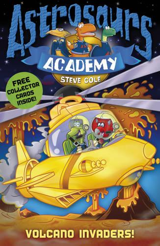 Astrosaurs Academy 7: Volcano Invaders! - Astrosaurs Academy (Paperback)