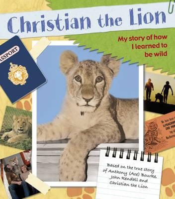 Christian the Lion: My Scrapbook (Paperback)