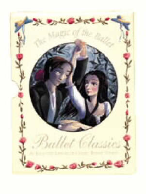 The Magic of the Ballet: Gift set - The magic of the ballet (Hardback)