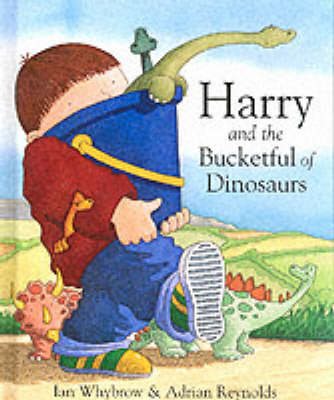 Harry and the Bucketful of Dinosaurs (Hardback)