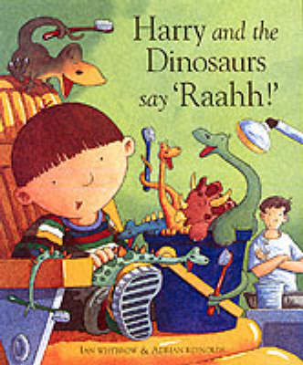Harry and the Dinosaurs Say Raahh! (Hardback)