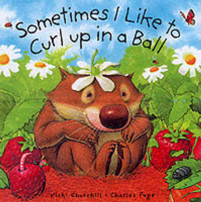 Sometimes I Curl Up in a Ball (Paperback)