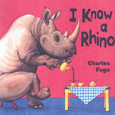 I Know a Rhino (Paperback)