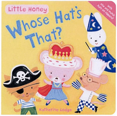 Whose Hat's That? - Little Honey (Board book)