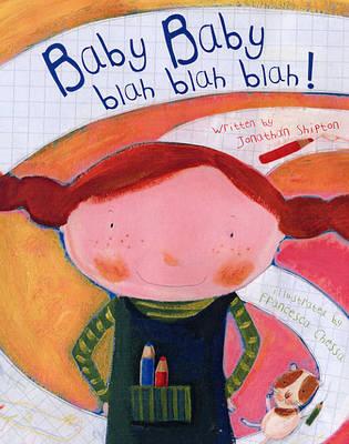 Baby Baby: Blah Blah Blah! (Hardback)