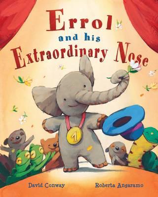 Errol and His Extraordinary Nose (Hardback)
