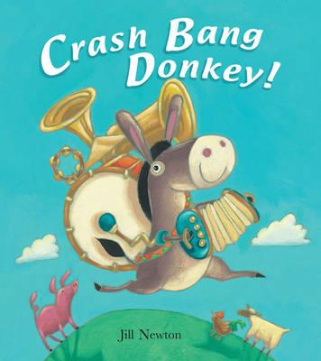 Crash Bang Donkey! (Paperback)