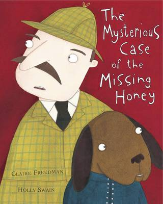 The Mysterious Case of the Missing Honey (Paperback)