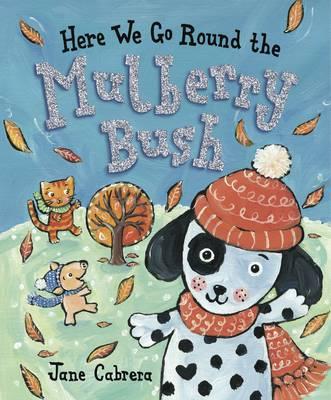 Here We Go Round the Mulberry Bush (Hardback)