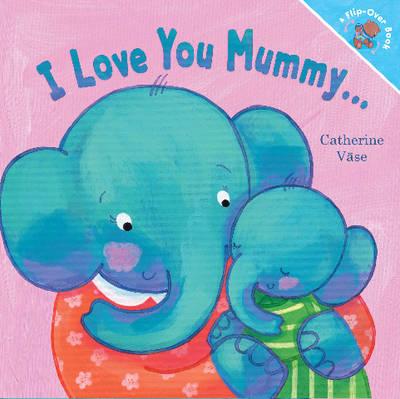 I Love You Mummy... I Love You Daddy! (Hardback)