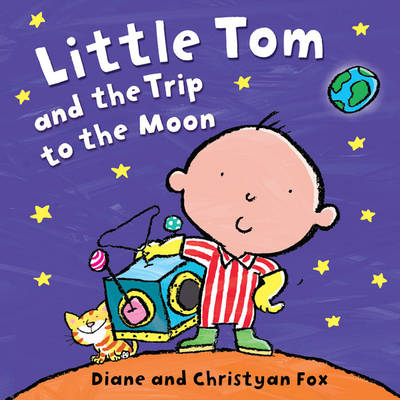 Little Tom and the Trip to the Moon (Board book)