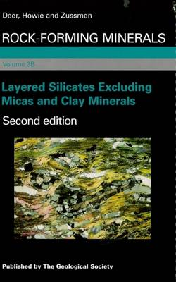 Rock Forming Minerals: Layered Silicates Excluding Micas and Clay Minerals (Hardback)