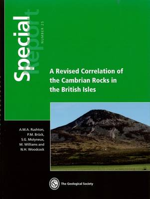 A Revised Correlation of Cambrian Rocks in the British Isles: Special Report 25 (Paperback)