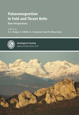 Palaeomagnetism in Fold and Thrust Belts: New Perspectives - Geological Society Special Publications 425 (Hardback)