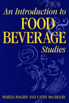 An Introduction to Food and Beverage Studies (Paperback)