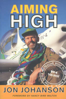 Aiming High: The little Australian built to fly the world (Paperback)