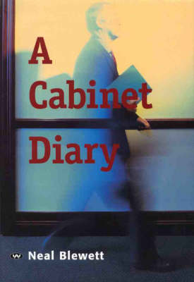 A Cabinet Diary: A Personal Record of the First Keating Government 1991-93 (Hardback)