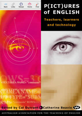 P(ICT)ures of English: Teachers, learners and technology (Paperback)