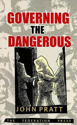 Governing the Dangerous (Paperback)
