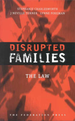 Disrupted Families (Paperback)