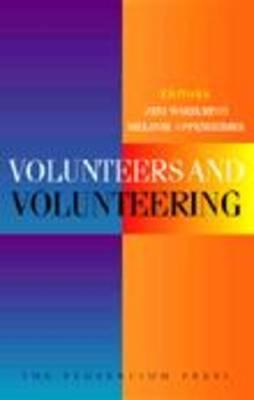 Volunteers and Volunteering (Paperback)