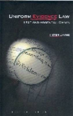 Uniform Evidence Law: Text and Essential Cases (Paperback)