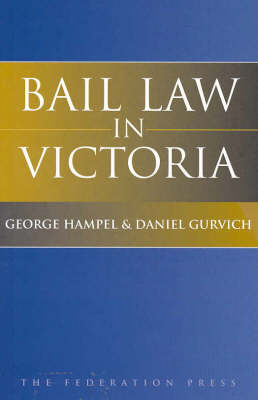 Bail Law in Victoria (Paperback)