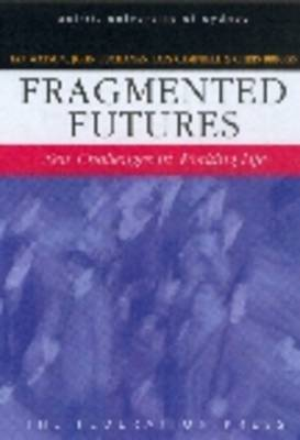 Fragmented Futures (Paperback)