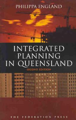 Integrated Planning in Queensland (Paperback)
