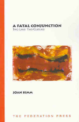 A Fatal Conjunction: Two laws, two cultures (Paperback)