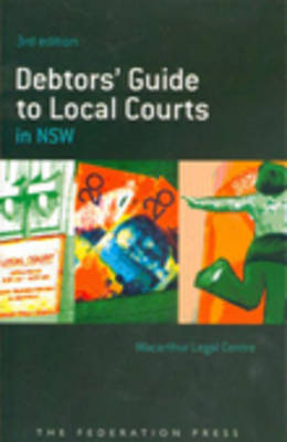 Debtors' Guide to Local Courts (Paperback)