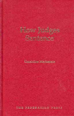 How Judges Sentence (Hardback)