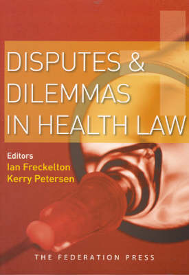Disputes and Dilemmas in Health Law (Paperback)