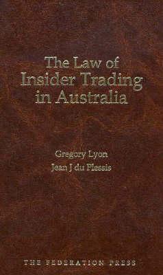 The Law of Insider Trading in Australia (Hardback)