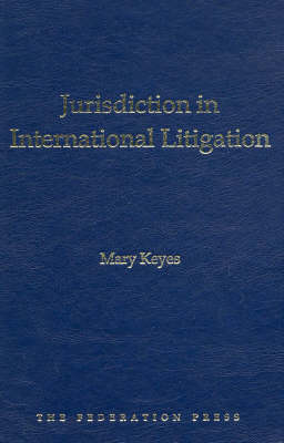 Jurisdiction in International Litigation (Hardback)