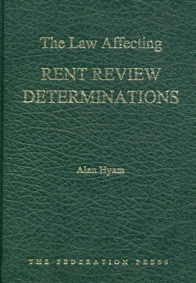 The Law Affecting Rent Review Determinations (Hardback)