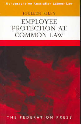 Employee Protection at Common Law (Paperback)