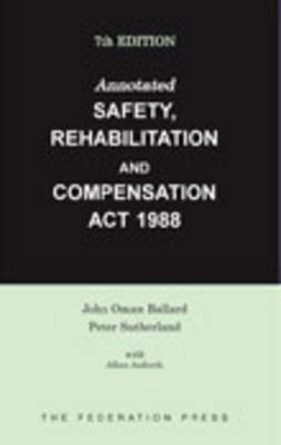 Annotated Safety, Rehabilitation and Compensation Act 1988 (Paperback)