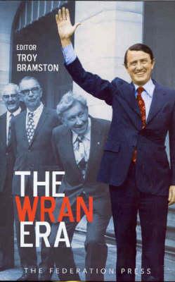 The Wran Era (Hardback)