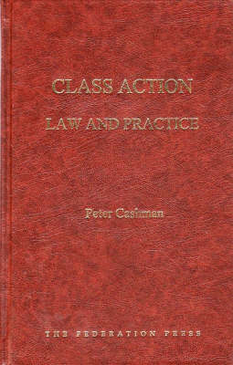 Class Action Law and Practice (Hardback)