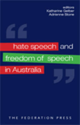 Hate Speech and Freedom of Speech in Australia (Paperback)