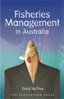 Fisheries Management in Australia (Paperback)