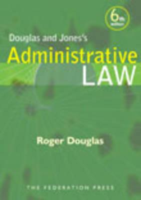 Douglas and Jones's Administrative Law (Paperback)
