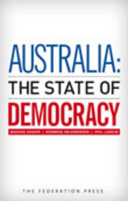 Australia: The State of Democracy (Paperback)