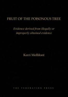 Fruit of the Poisonous Tree (Hardback)