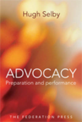 Advocacy - Preparation and Performace (Paperback)