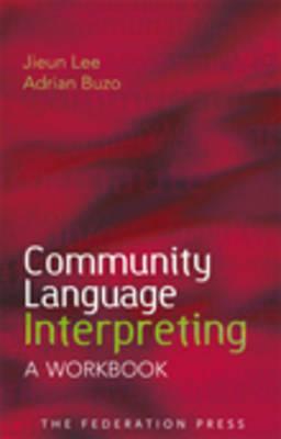 Community Language Interpreting (Paperback)