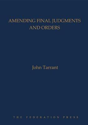 Amending Final Judgments and Orders (Hardback)