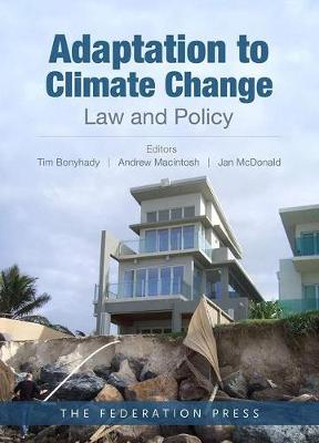 Adaptation to Climate Change: Law and Policy (Paperback)