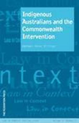Indigenous Australians and the Commonwealth Intervention (Paperback)